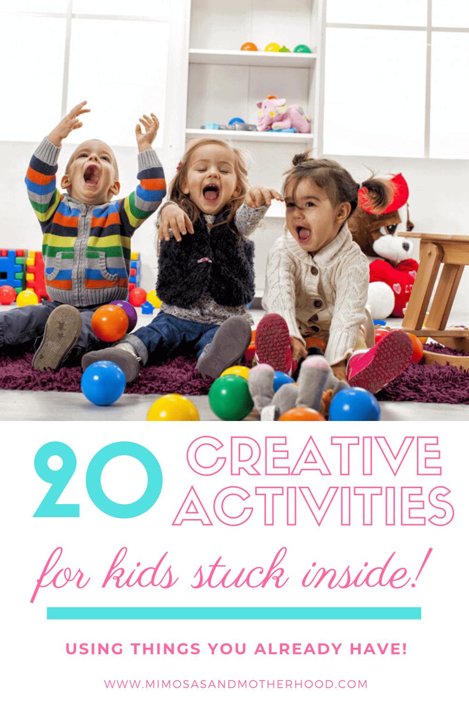 20 Indoor Activities For Kids Stuck Inside During Coronavirus