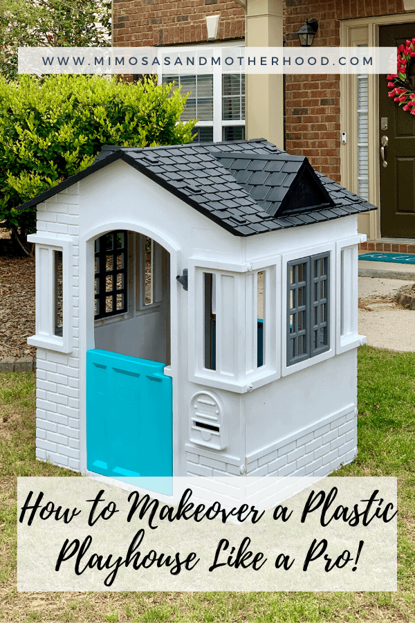 How to Makeover a Plastic Playhouse Like a Pro