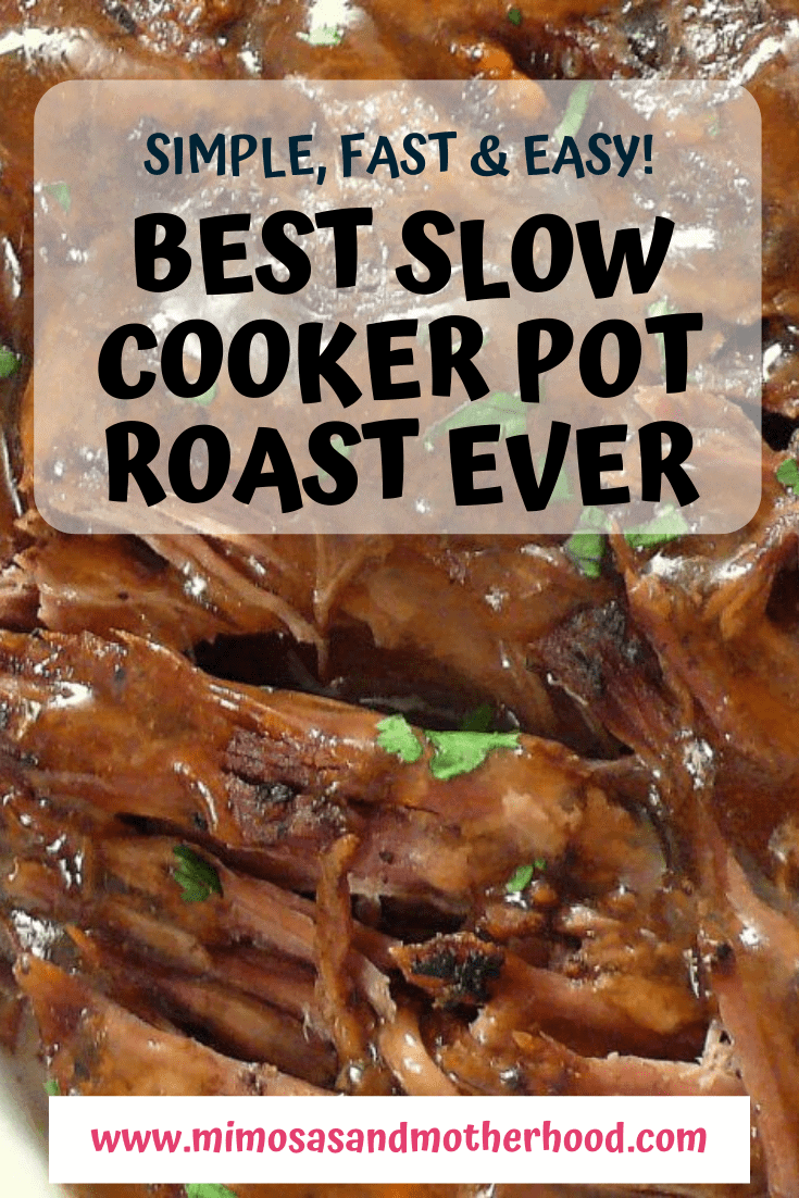Best Slow Cooker Pot Roast Ever