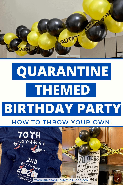 Quarantine Themed Birthday Party