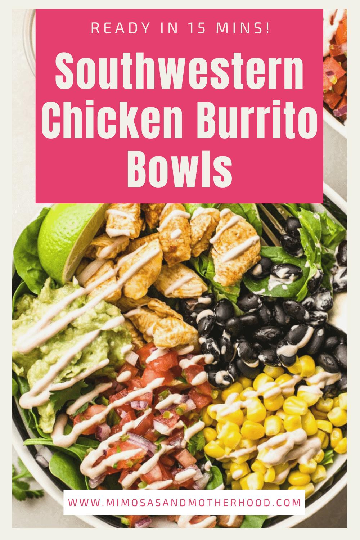 Southwestern Chicken Burrito Bowls